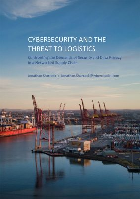Cyber Security and the Threat to Logistics white paper