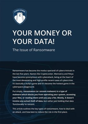 Your Money or Your Data Ransomware White Paper